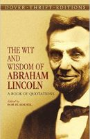the-wit-and-wisdom-of-abraham-lincoln
